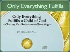 Only Everything Fulfills a Child of God