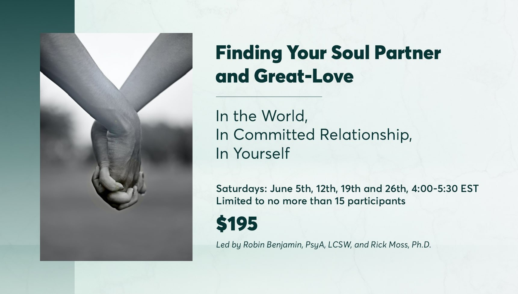 Finding Your Soul Partner and Great-Love: In the World, In Committed Relationship, In Yourself